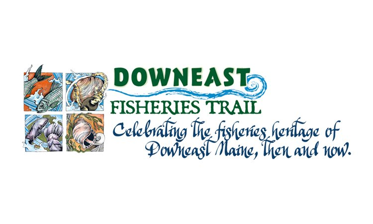 Downeast Fisheries Trail & Maine Sea Grant