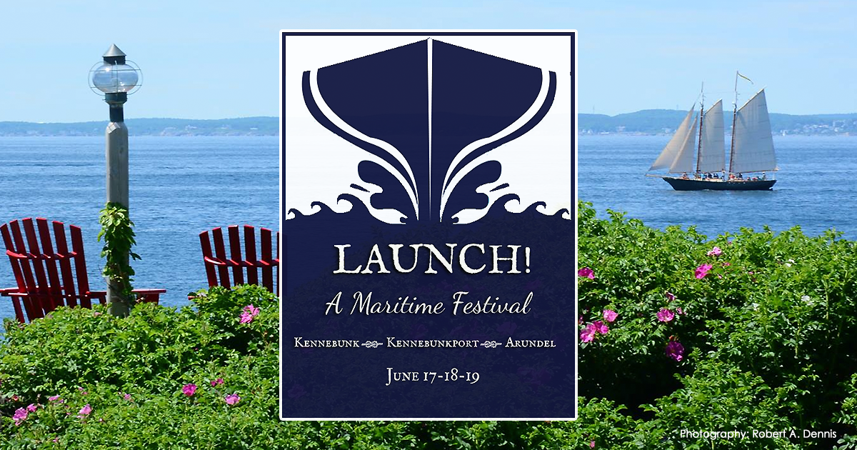 LAUNCH-Maritime-Festival-Kennebunk-Maine