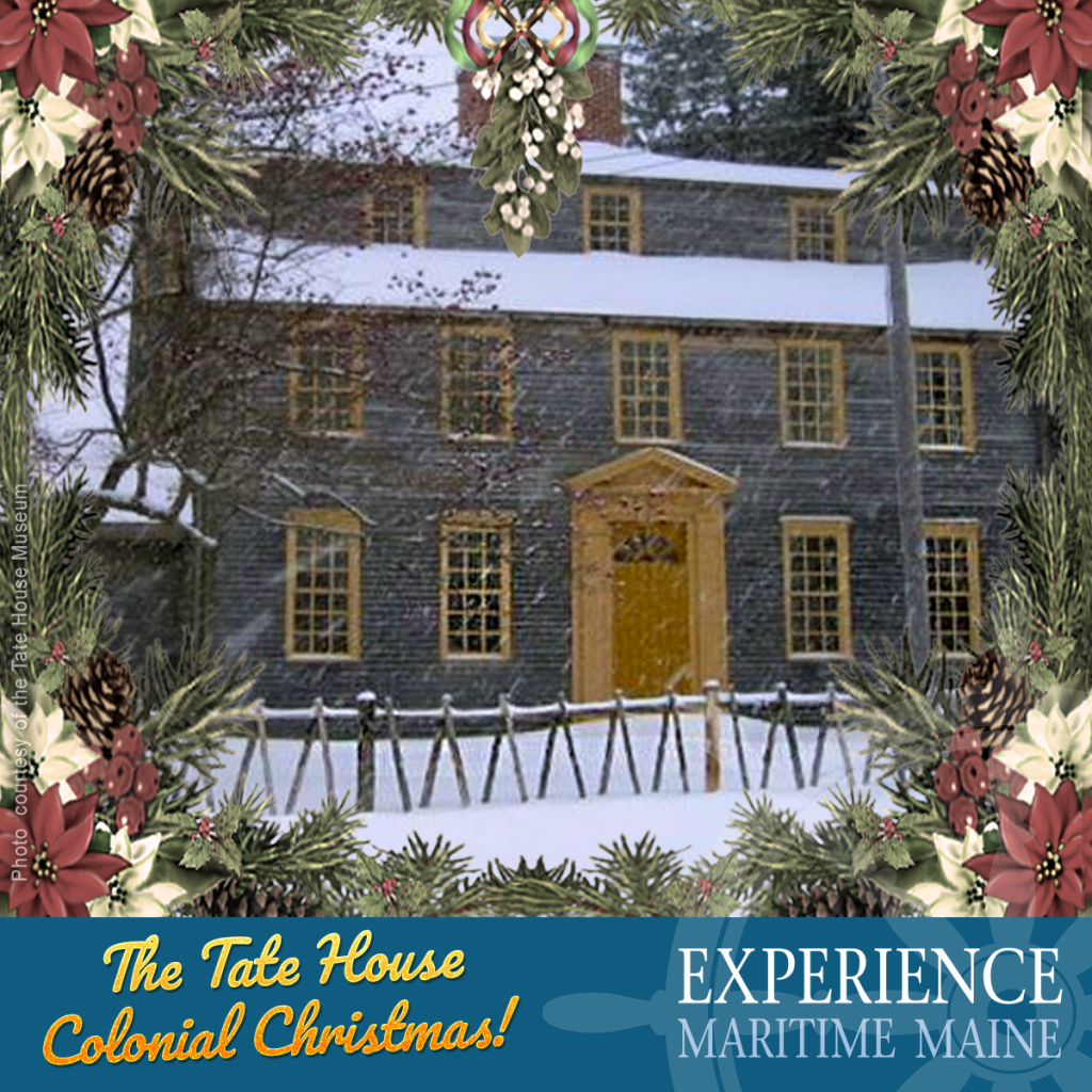 Colonial Christmas Tate House Portland